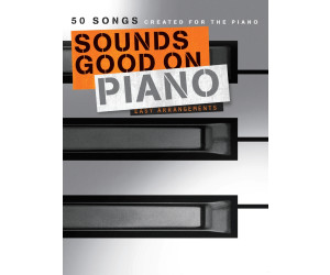 Bosworth Sounds Good On Piano - 50 Songs Created For The Piano