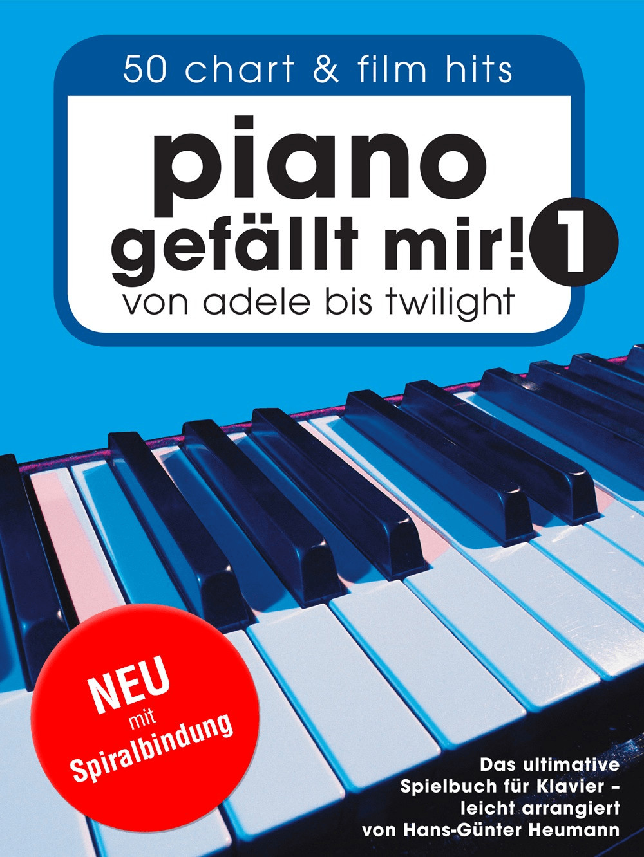 Bosworth Piano gefällt mir! 50 Chart und Film Hits - Band 1 (Variante Spiralbindung)