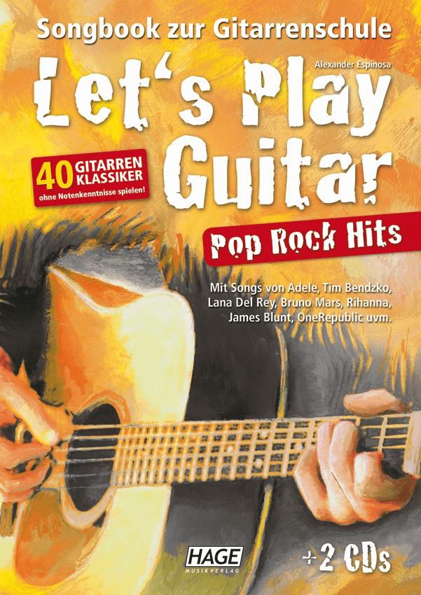 Hage Musikverlag Let´s Play Guitar Pop Rock Hits (mit 2 CDs)