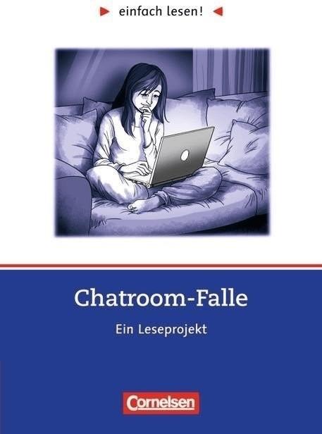 Chatroom-Falle. einfach lesen! - für Lesefortgeschrittene