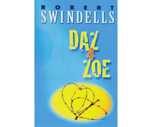 Daz 4 Zoe (Swindells, Robert)