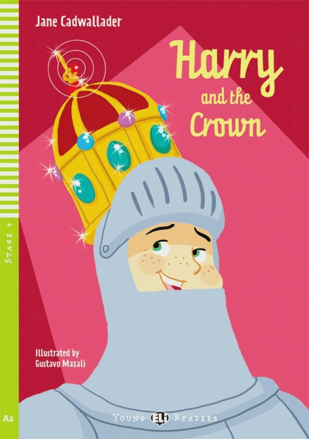 Harry and the Crown (Cadwallader, Jane)