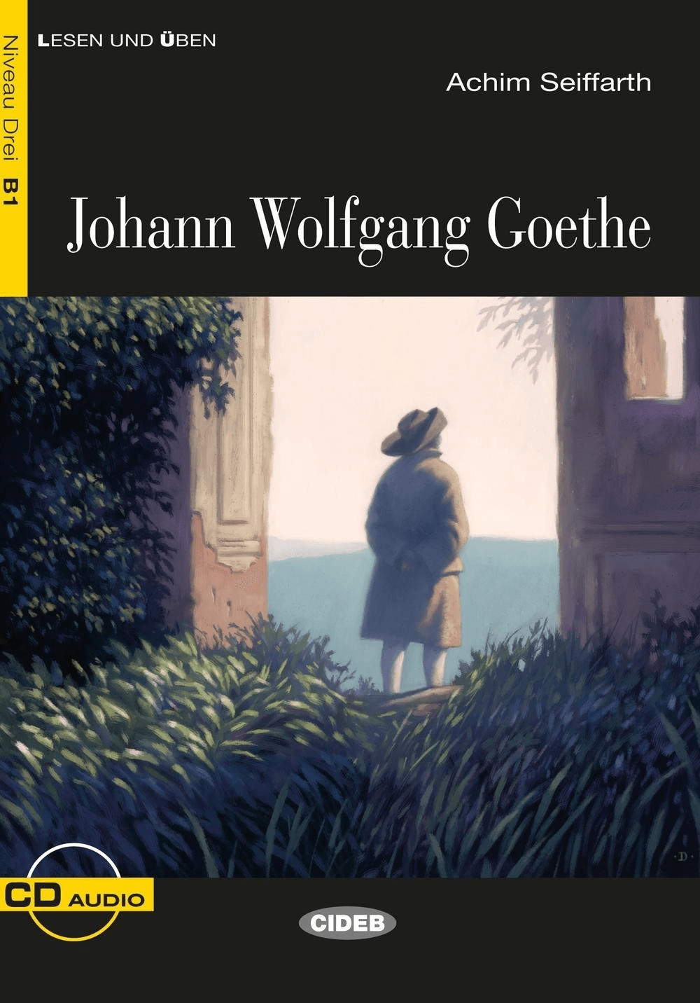 Johann Wolfgang Goethe (Seiffarth, Achim)