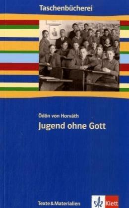 Jugend ohne Gott (Horváth, Ödön von)