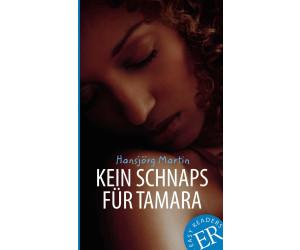 Kein Schnaps für Tamara (Martin, Hansjörg)