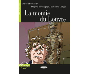 La Momie du Louvre. Buch + Audio-CD