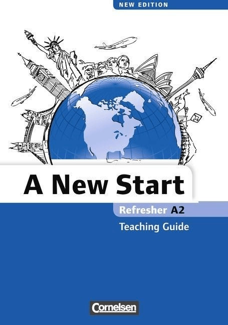 A New Start, Refresher (Aktuelle Ausgabe)<br/>Refresher A2, Teaching Guide