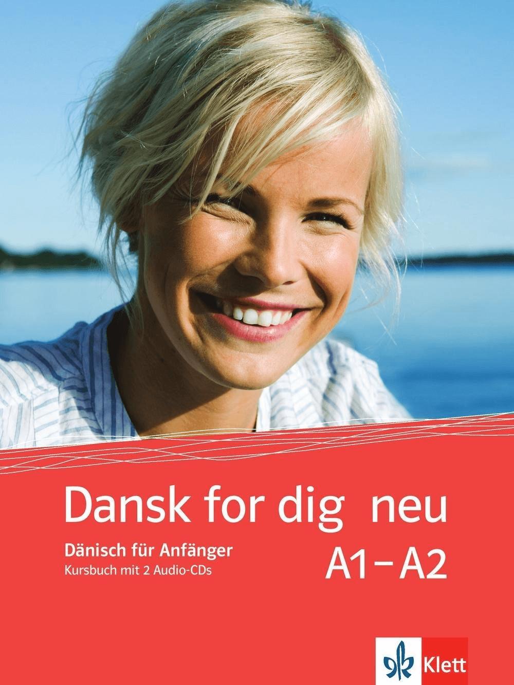 Dansk for dig neu. Kursbuch und 2 Audio-CDs