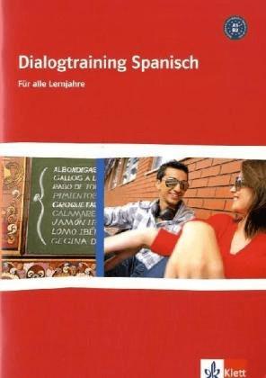 Dialogtraining Spanisch [Geheftete Ausgabe]
