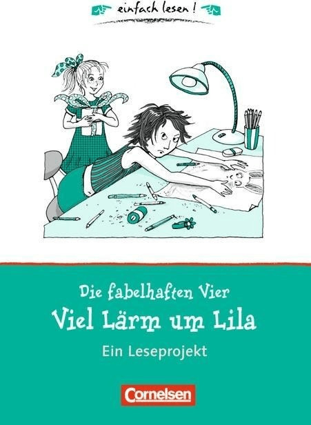Die fabelhaften Vier. Viel Lärm um Lila. einfach lesen! - für Lesefortgeschrittene