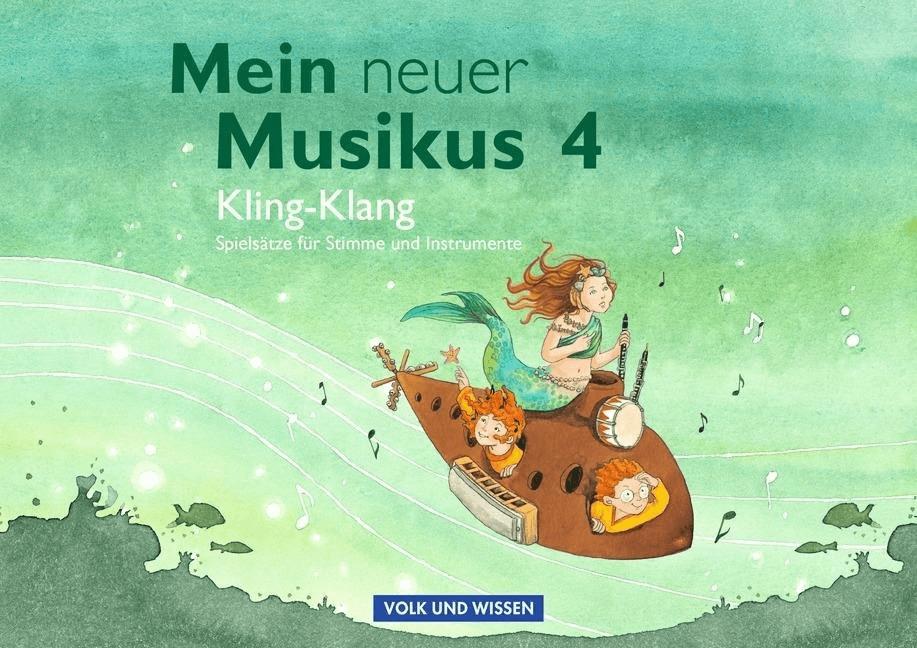Mein neuer Musikus 4. Schuljahr - Kling-Klang