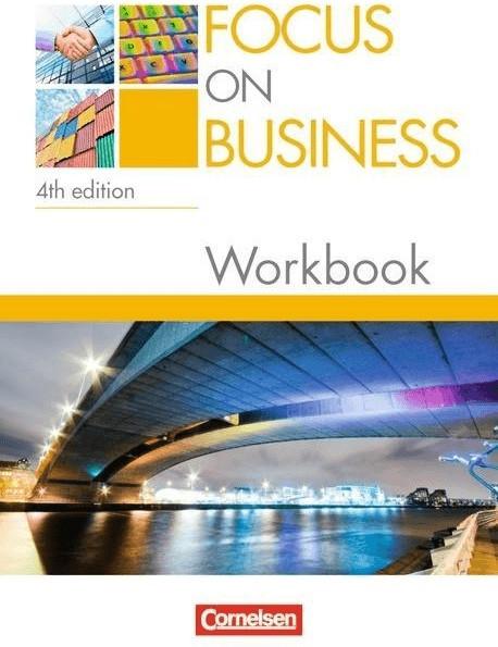 Focus on Business B1-B2. Workbook mit Lösungsschlüssel