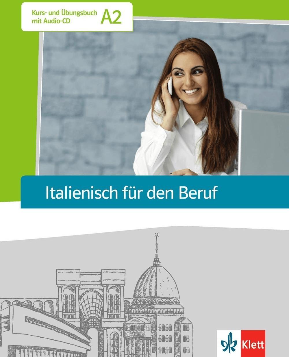 Italienisch für den Beruf. Kursbuch mit Audio-CD