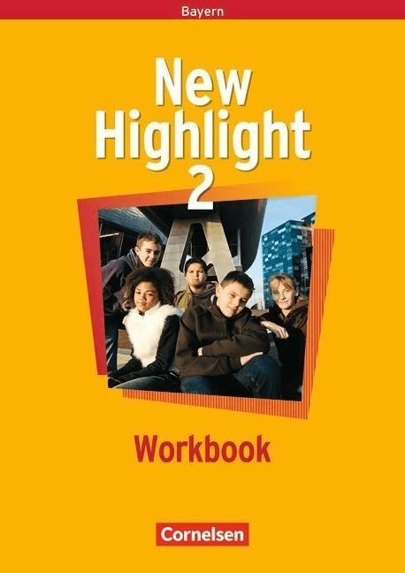 New Highlight  Hauptschule Bayern: 6. Schuljahr  Workbook Bd.2