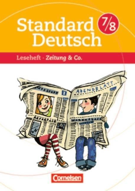 Standard Deutsch 7./8. Schuljahr. Zeitungen & Co.