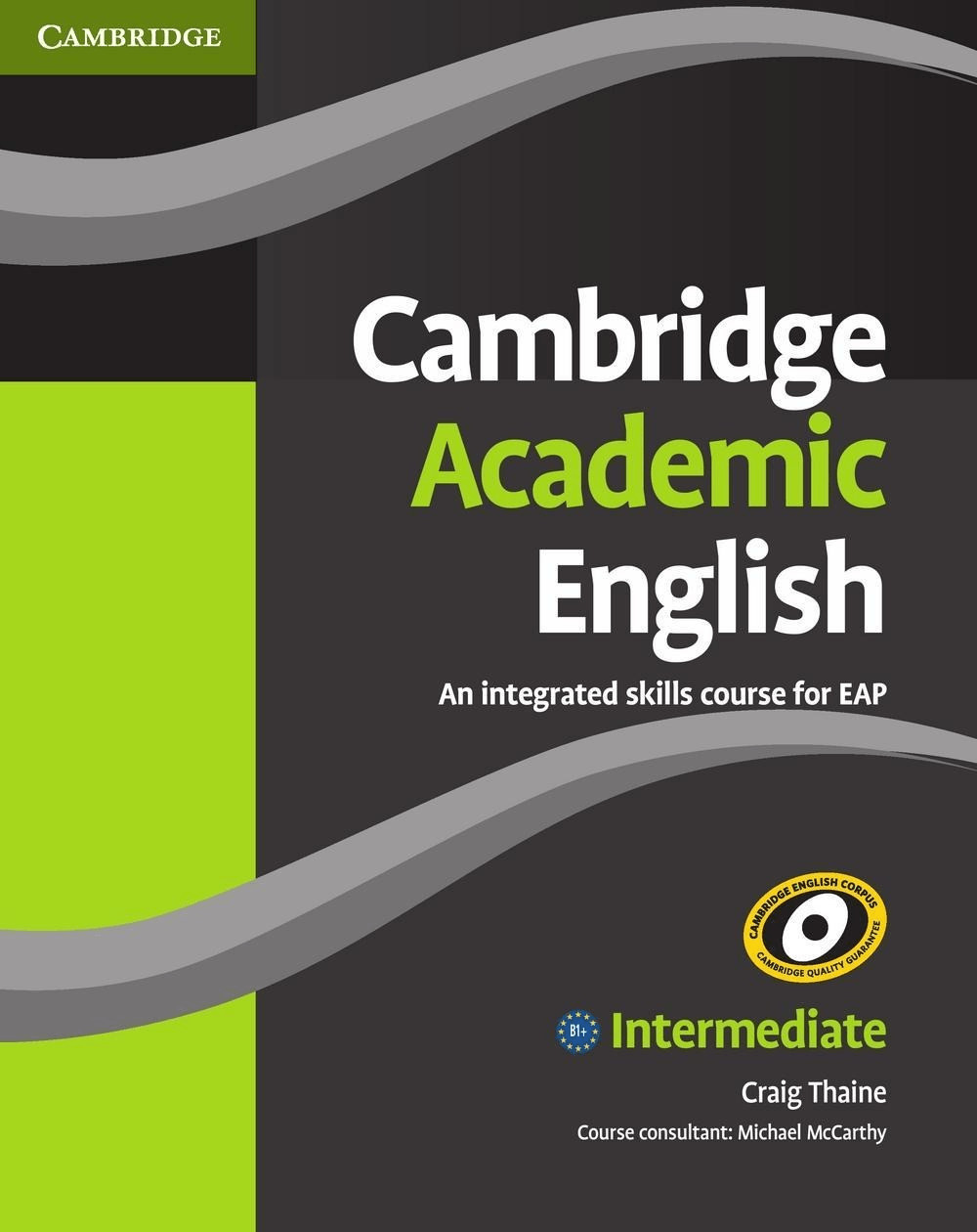 Cambridge Academic English / Student\ s Book - ...