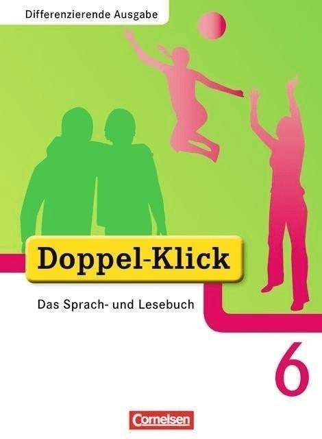 Doppel-Klick  Erweiterte Ausgabe: 6. Schuljahr  Schülerbuch