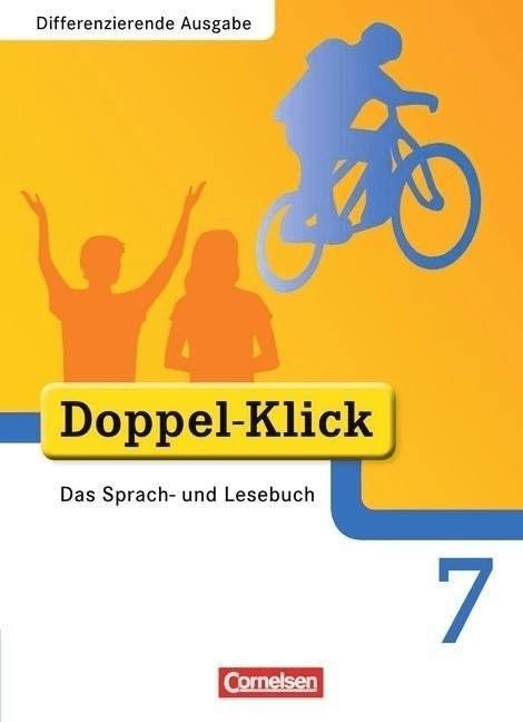 Doppel-Klick  Differenzierende Ausgabe: 7. Schuljahr  Schülerbuch