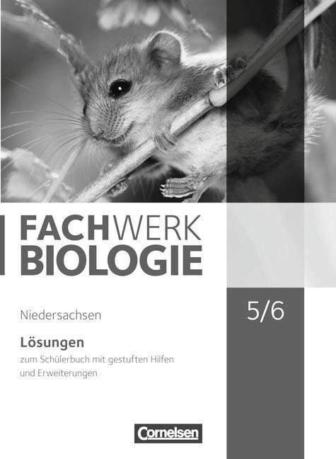 Fachwerk Biologie 5./6. Schuljahr Lösungen. Niedersachsen