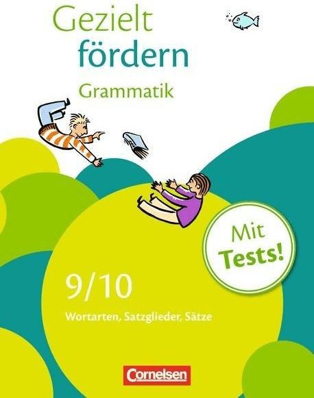 Gezielt fördern 9./10. Schuljahr Grammatik