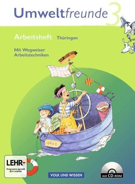Umweltfreunde 3. Schuljahr. Neubearbeitung 2009. Arbeitsheft mit CD-ROM und Einleger. Thüringen