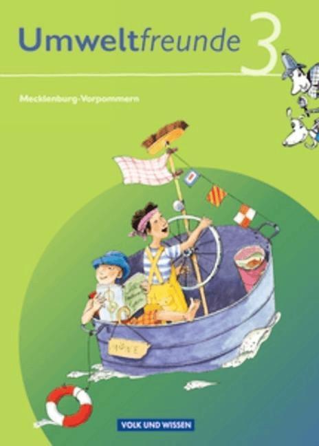 Umweltfreunde 3. Schuljahr. Neubearbeitung 2009. Schülerbuch. Mecklenburg-Vorpommern