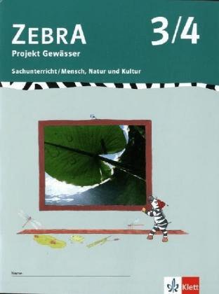 ZEBRA. Projekt Gewässer 3./4. Schuljahr [Geheftete Ausgabe]
