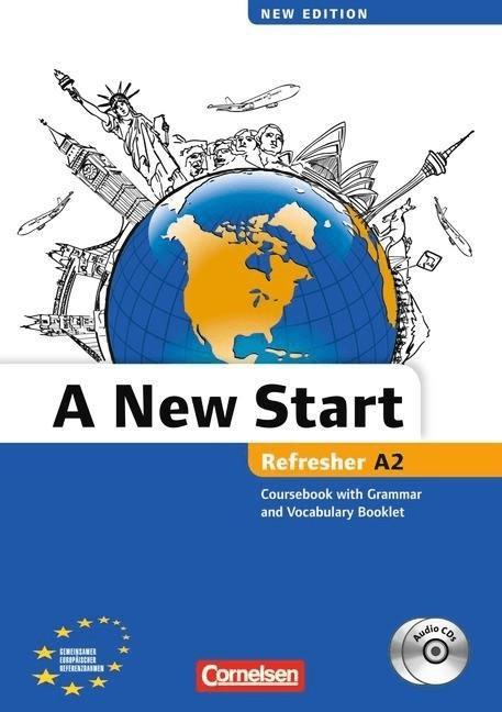 A New Start, Refresher (Aktuelle Ausgabe)<br/>Refresher A2, Course Book m. 2 Audio-CDs, Grammatik- und Vokabelheft