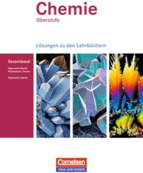 Chemie Oberstufe. Allgemeine Chemie, Physikalis...