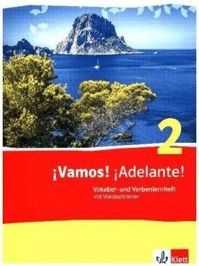 ¡Vamos! ¡Adelante! 2. Vokabel- und Verbenlernhe...