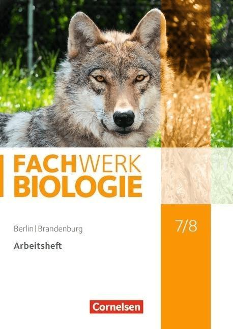 Fachwerk Biologie 7./8. Schuljahr - Berlin/Bran...