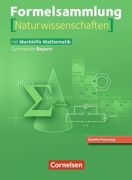 Formelsammlungen Sekundarstufe I und II, Bayern, Neuausgabe