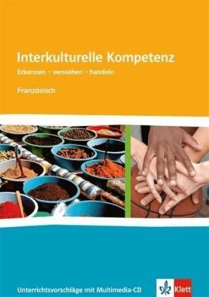 Interkulturelle Kompetenz Französich. Unterrich...