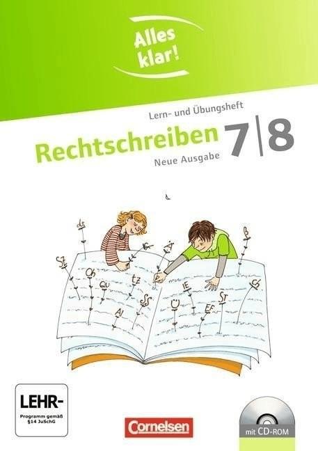 Alles klar! Deutsch 7./8. Schuljahr. Rechtschreiben