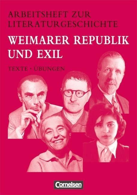 Weimarer Republik und Exil  Schülerheft