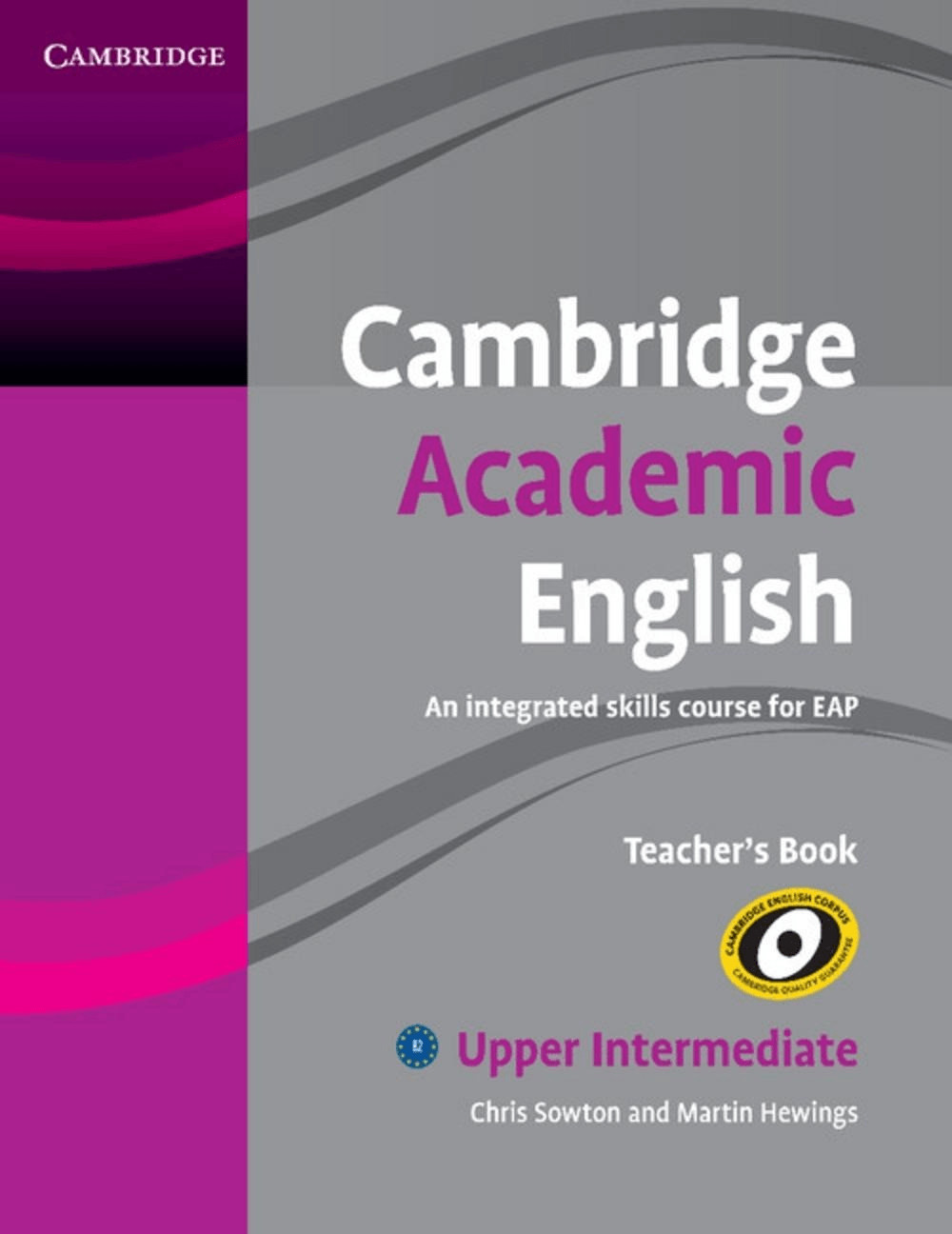 Cambridge Academic English. Upper-Intermediate....