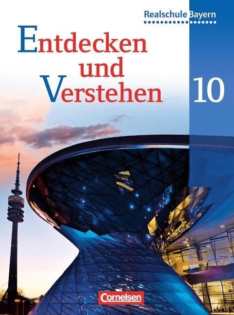Entdecken und Verstehen 10. Jahrgangsstufe. Schülerbuch