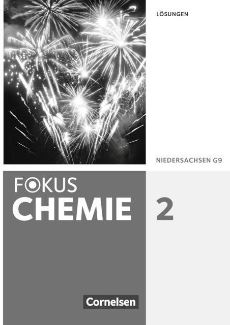 Fokus Chemie 02. Lösungen. Gymnasium Niedersachsen [Geheftete Ausgabe]