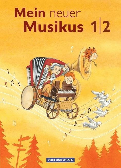 Mein neuer Musikus 1./2. Schuljahr. Schülerbuch...