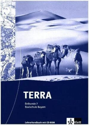 TERRA Erdkunde für Realschule in Bayern / Handb...