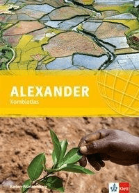 ALEXANDER Kombiatlas für Baden-Württemberg. Sekundarstufe I [Gebundene Ausgabe]