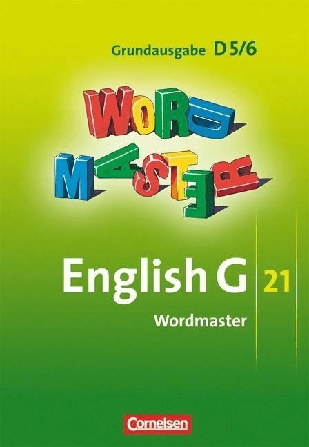 English G 21. Grundausgabe D 5 und D 6. Wordmaster [Geheftete Ausgabe]
