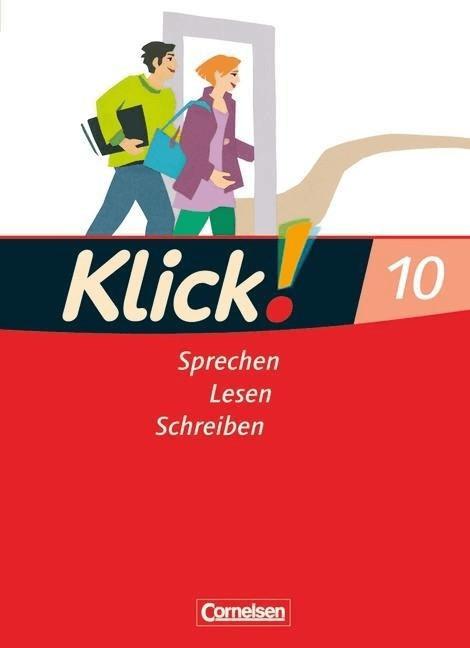Klick! Deutsch 10. Schuljahr. Schülerbuch. West...