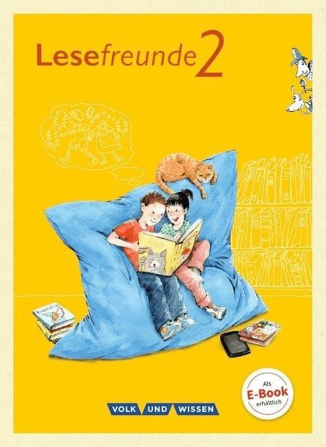 Lesefreunde 2. Schuljahr. Lesebuch. Östliche Bundesländer und Berlin Neubearbeitung 2015