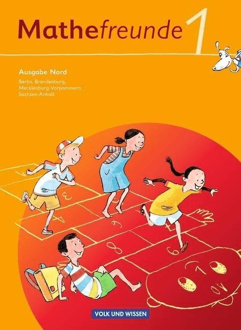 Mathefreunde 1. Schuljahr. Nord. Schülerbuch mit Kartonbeilagen. Berlin, Brandenburg, Mecklenburg-Vorpommern, Sachsen-An