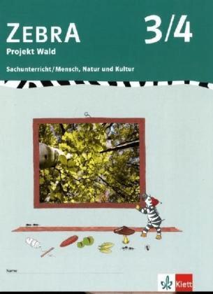 Zebra. Projekthefte für den Sachunterricht / Projekt Wald 3./4. [Geheftete Ausgabe]