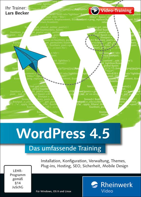 Rheinwerk Verlag WordPress 4.5: Der perfekte Le...