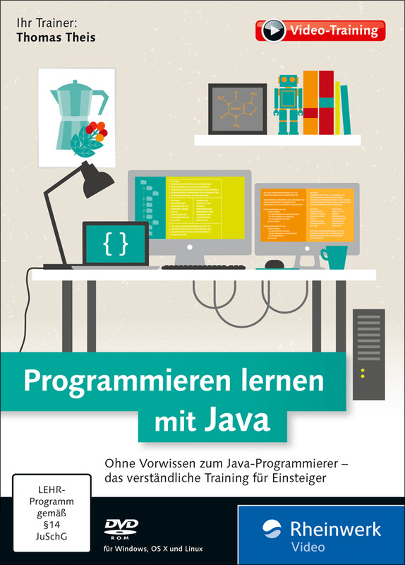 Rheinwerk Verlag Programmieren lernen mit Java:...