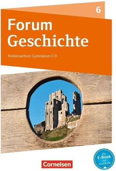 Forum Geschichte 6. Schuljahr - Vom Mittelalter...