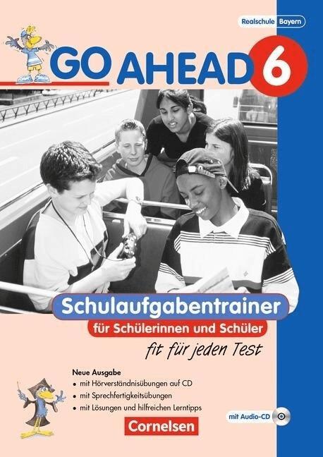 Go Ahead  Neue Ausgabe (sechsstufig): Schulaufgabentrainer  6. Jahrgangsstufe